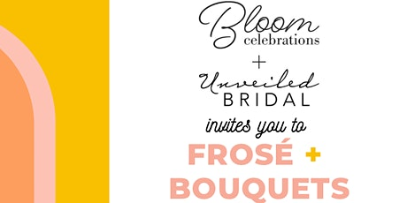 Frose + Bouquets tickets