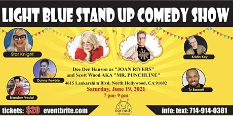 Star Knight presents: Light Blue Stand Up Comedy tickets