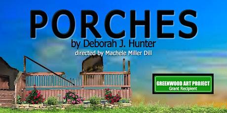 Porches by Deborah J. Hunter tickets