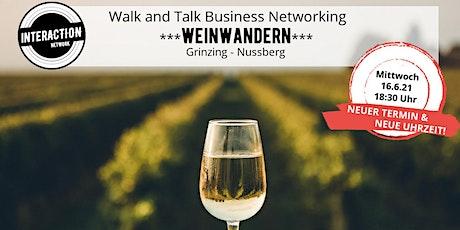 Walk and Talk Business Networking und Weinwandern Tickets