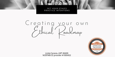 Creating Your Own Ethical Roadmap - Online Zoom class 8.8.21 tickets