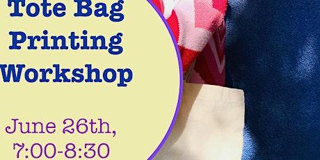Tote Bag Printing Workshop tickets