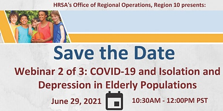 COVID-19 and  Isolation and Depression in Elderly Communities tickets