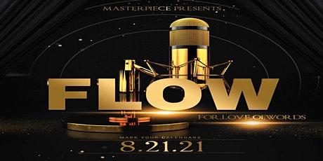 MasterPiece Presents F.L.O.W. (For.Love.Of.Words) - A Showcase tickets