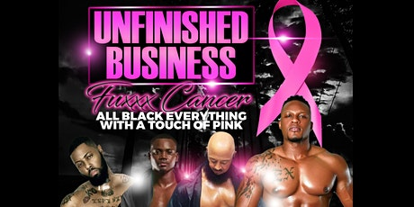 Unfinished Business w/ A Touch of Pink tickets