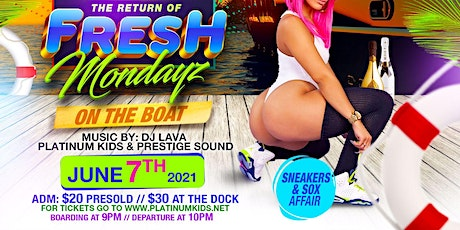FRESH MONDAYS ON THE BOAT tickets