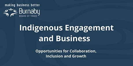 Indigenous Engagement  Opportunities for Collaboration, Inclusion & Growth tickets