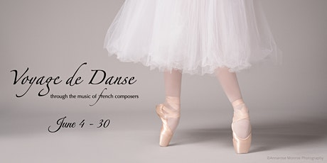 Voyage de Danse - Through the Music of French Composers billets