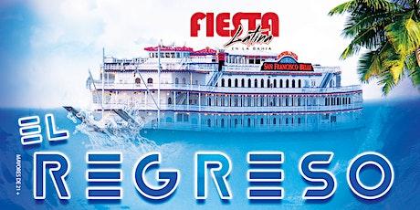 Fiesta Latina En La Bahía | El Regreso tickets