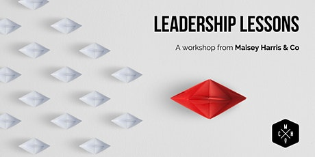 Leadership Lessons - a Workshop tickets