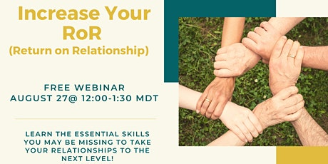 Increase Your RoR (Return on Relationship) tickets