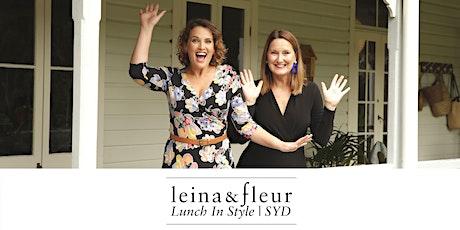 Leina & Fleur - Lunch In Style | SYDNEY tickets