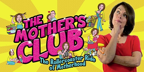 The Mother's Club Musical tickets