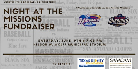 Juneteenth SA Missions Baseball Game to benefit TKF & SAAACAM tickets