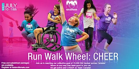 Fast and Female Run Walk Wheel: CHEER, July 10-18 tickets
