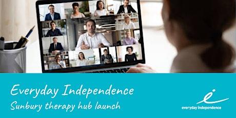 Everyday Independence Sunbury Hub Launch tickets