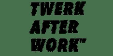 JUNE ONLINE SESSIONS for #TwerkAfterWork  Beginner Dance Fitness tickets