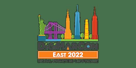 DigiMarCon East 2022 - Digital Marketing, Media & Advertising Conference tickets