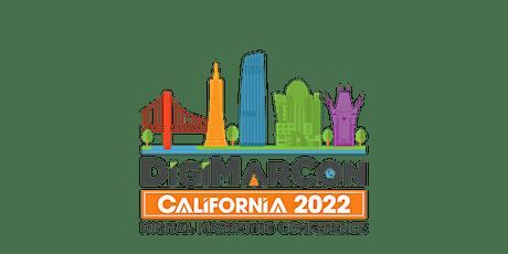 DigiMarCon California 2022 - Digital Marketing Conference & Exhibition tickets