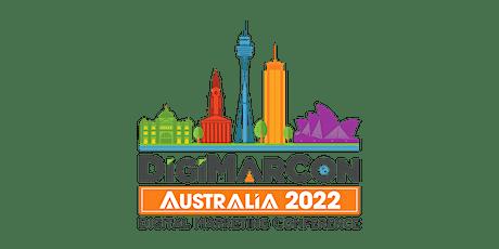 DigiMarCon Australia 2022 - Digital Marketing Conference & Exhibition tickets
