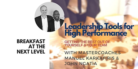 Breakfast at the Next Level | Leadership Tools for High Performance tickets