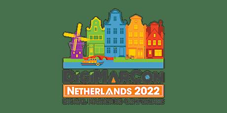 DigiMarCon Netherlands 2022 - Digital Marketing Conference & Exhibition tickets