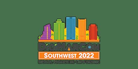 DigiMarCon Southwest 2022 - Digital Marketing Conference & Exhibition tickets