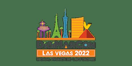 DigiMarCon Las Vegas 2022 - Digital Marketing Conference tickets