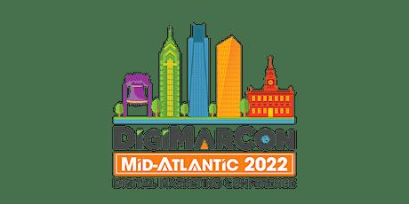 DigiMarCon Mid-Atlantic 2022 - Digital Marketing Conference & Exhibition tickets