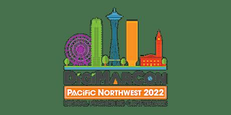 DigiMarCon Pacific Northwest 2022 - Digital Marketing Conference tickets