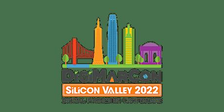 DigiMarCon Silicon Valley 2022 - Digital Marketing Conference & Exhibition tickets