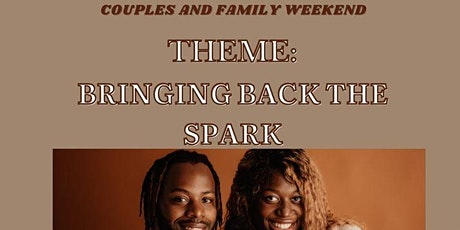 Couples and Family Weekend tickets