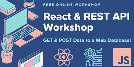 React & REST API: GET & POST to a Web Database! tickets