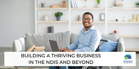 Building a Thriving Business in the NDIS and Beyond (Osborne) tickets