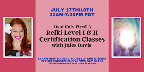Usui Holy Fire® 3 Reiki Level 1 and 2 Certification tickets