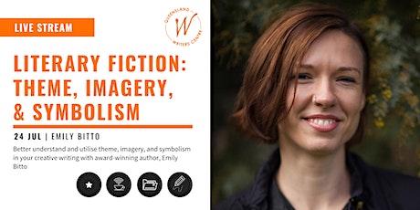 LIVE STREAM: Literary Fiction: Theme, Imagery, & Symbolism tickets