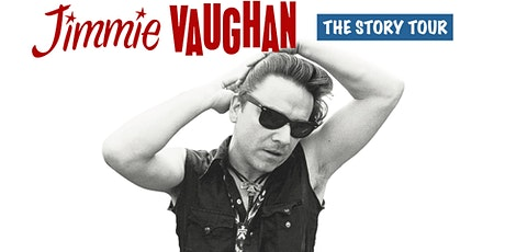 Jimmie Vaughan's The Story Tour tickets