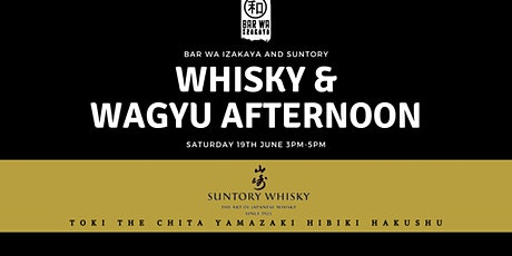 Whisky & Wagyu Afternoon With Suntory tickets