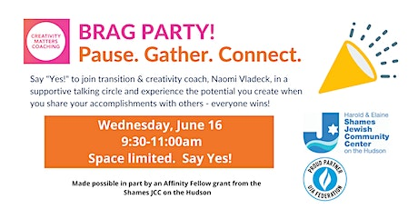 Brag Party! Pause. Gather. Connect. tickets