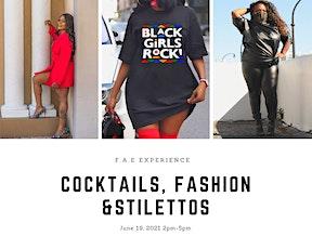 Cocktails, Fashion & Stilettos Juneteenth Soirée tickets