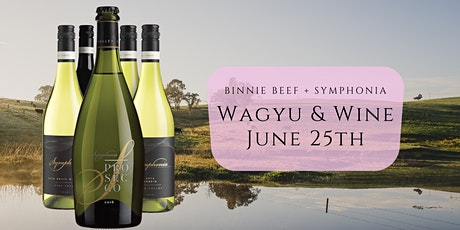 Wagyu Wonderland & Symphonia Wines Dinner Series tickets