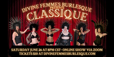 Divine Femmes Burlesque: Classique tickets
