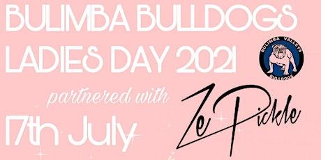 2021 Bulimba Bulldogs  Ladies Day tickets