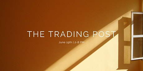 The Trading Post Monthly Plant Swap and Artisan Marketplace (Free Event) tickets