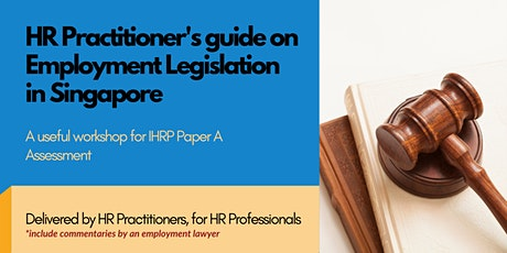 HR Practitioner's guide on employment legislation in Singapore tickets