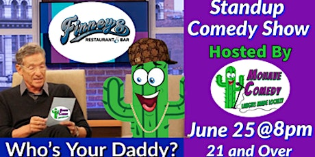 """Mohave Comedy (Who's Your Daddy) """"Stand up Comedy"""" tickets"""