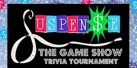 Suspense The Game Show  Trivia Tournament tickets