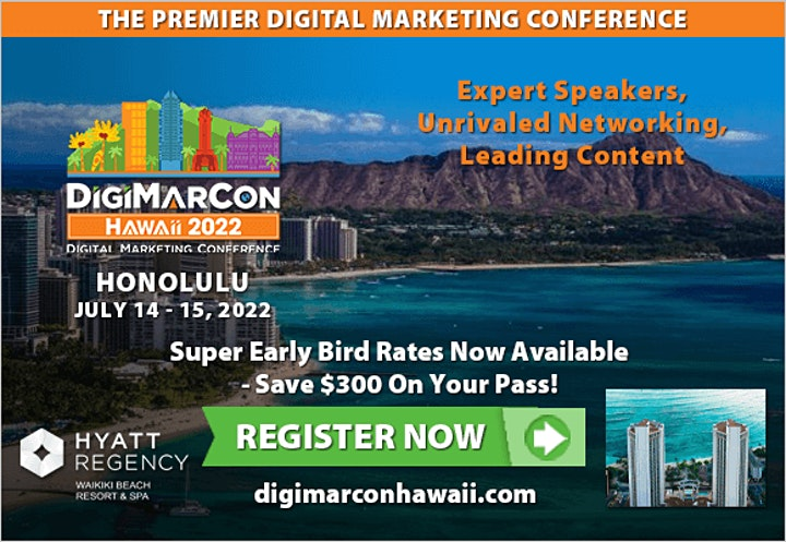 DigiMarCon Hawaii 2022 - Digital Marketing, Media & Conference & Exhibition image