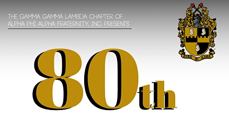 Alpha Phi Alpha, GGL Chapter 80th Charter Day tickets