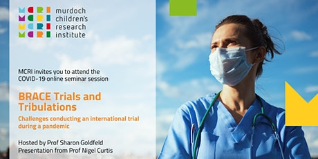 MCRI COVID-19 Seminar Series: Trials and Tribulations of the BRACE Trial tickets